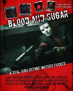 Blood and Sugar (2016)
