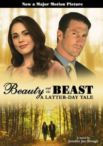 Beauty and the Beast: A Latter-Day Tale (2007)