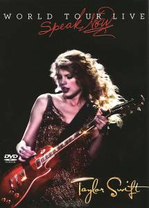 Смотреть онлайн Taylor Swift: Speak Now World Tour Live (видео) Taylor Swift: Speak Now World Tour Live (видео) / 2011