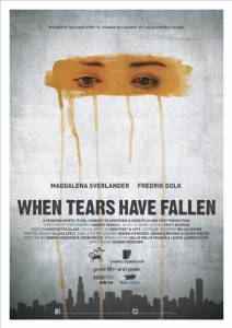 Кино When Tears Have Fallen - When Tears Have Fallen / 2014 смотреть онлайн