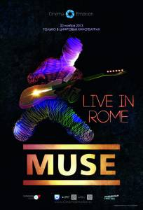 Muse – Live in Rome (2013)